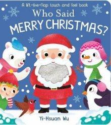 Who said Merry Christmas - Kids Book