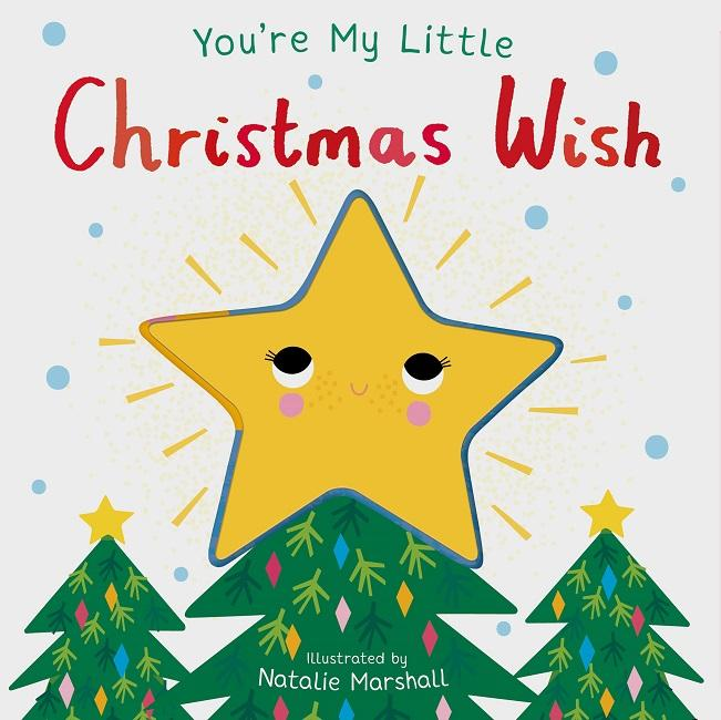 You're My Little Christmas Wish - Christmas Kids Book