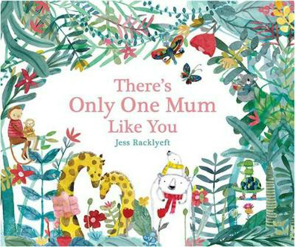 There's Only One Mum Like You - Kids Book