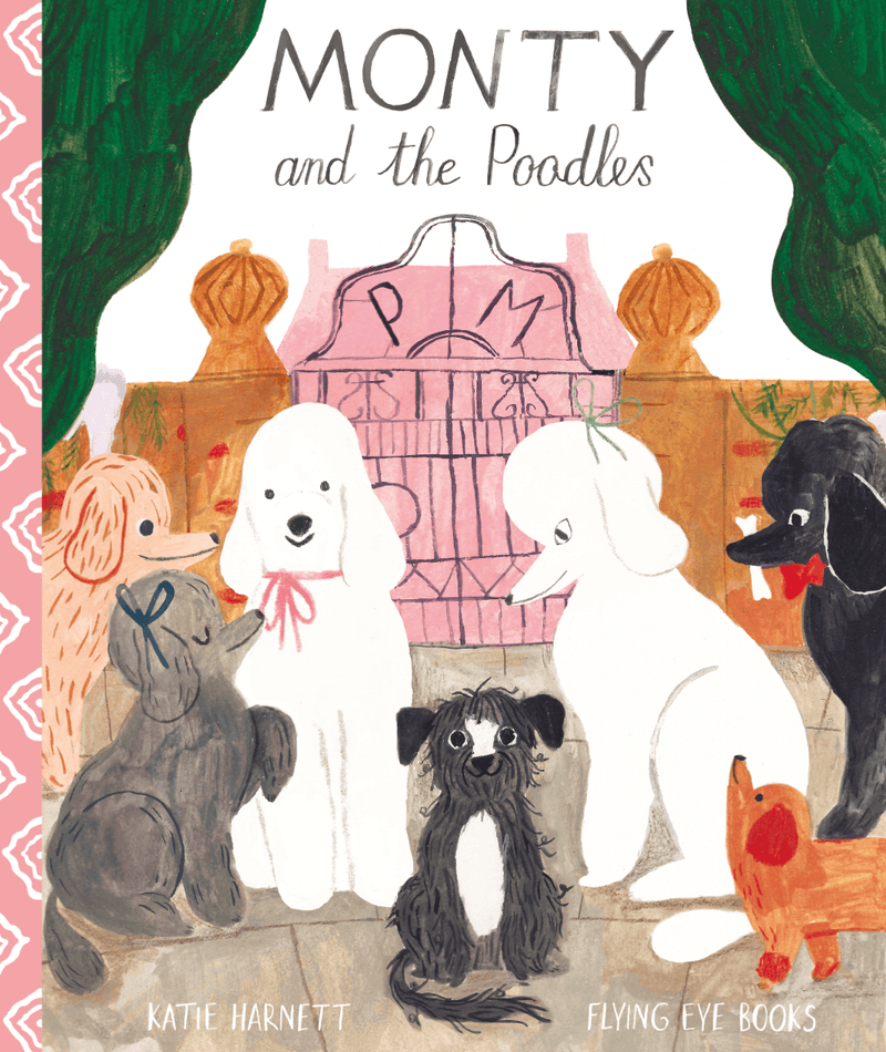 Monty and the poodles - Kids Book