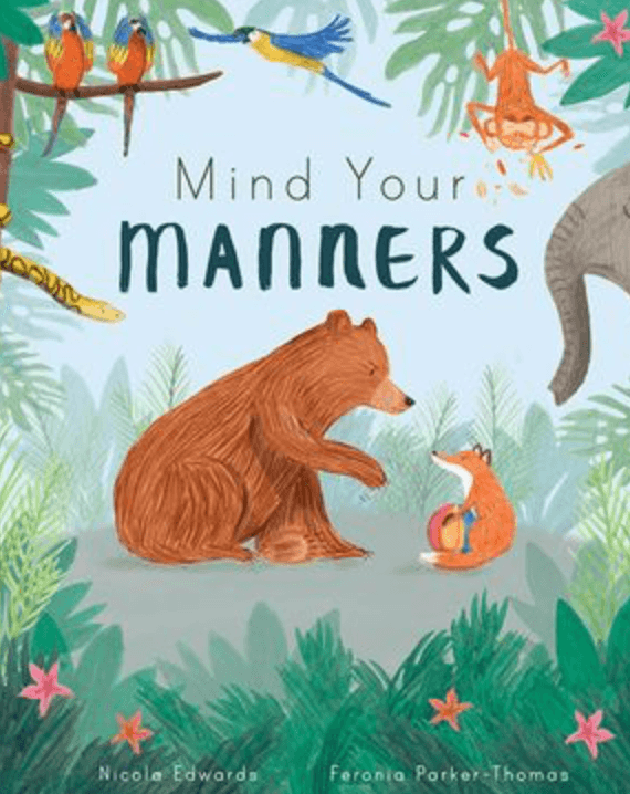 Mind your manners - Kids Book