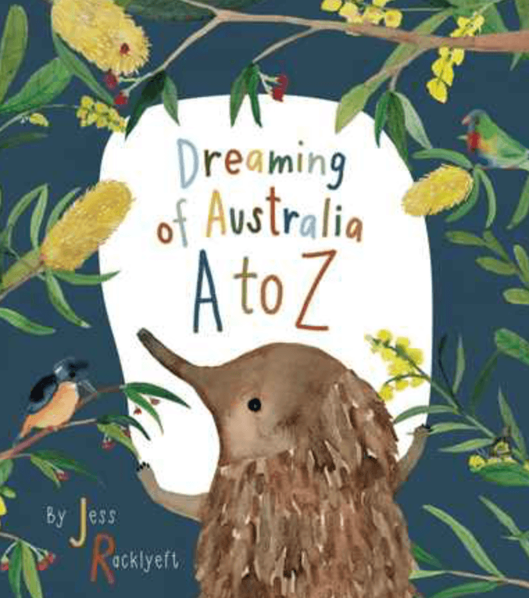 Dreaming of Australia A-Z  - Kids Book