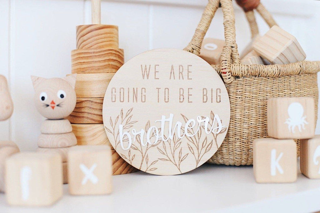 'We are going to be Big Brothers' Wooden + Acrylic disc - Hello Fern