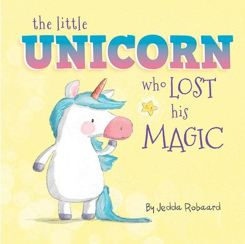 The little unicorn who lost his magic  - Kids Book