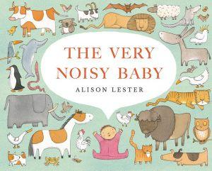 Kids Book- 'The very noisy baby'