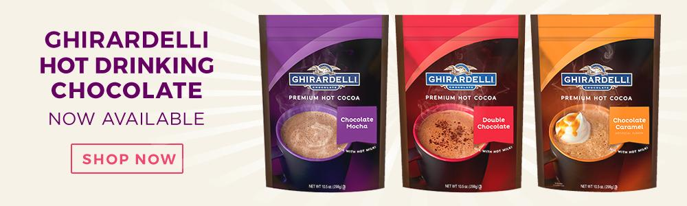 Ghirardelli Hot Drinking Chocolate now available!