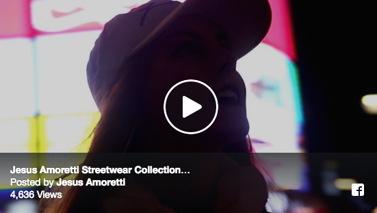 Jesus Amoretti Streetwear Collection Video 2016