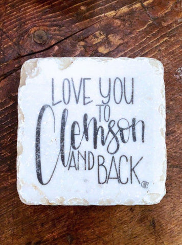 Love You to Clemson and Back Coaster
