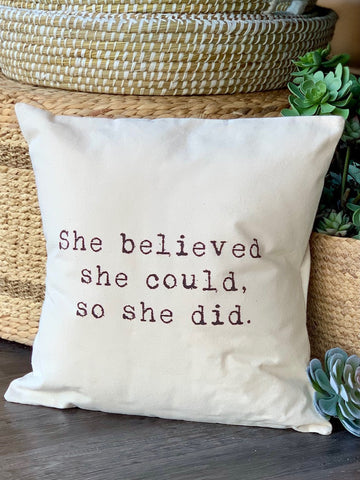 She Believed Pillow Square Throw Pillow Motivation