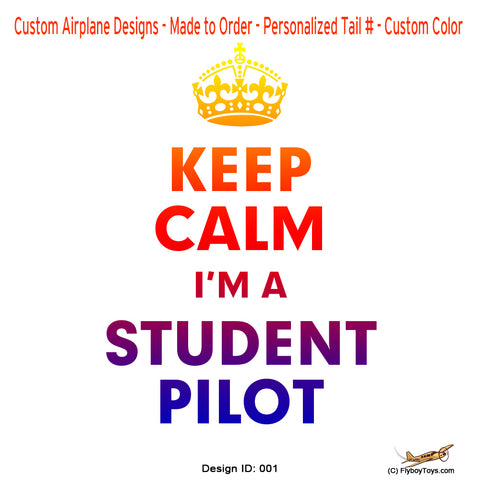 Keep Calm I'm A Student Pilot Airplane Aviation Design