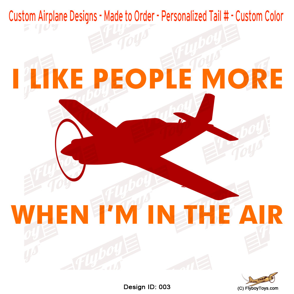 I Like People More Airplane Aviation Design