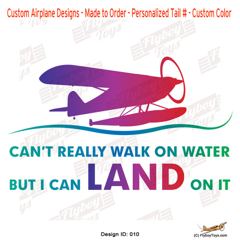 Can't Walk On Water Airplane Aviation Design