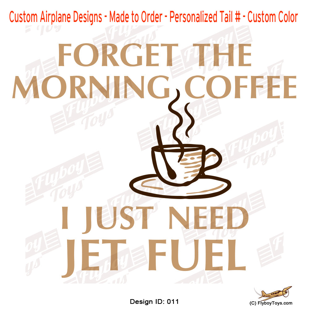 Forget The Morning Coffee Airplane Aviation Design