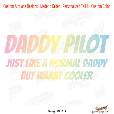 Daddy Pilot Airplane Aviation Design