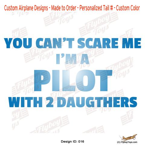 You Can't Scare Me Airplane Aviation Design