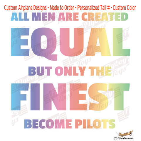 All Men Are Created Equal Airplane Aviation Design