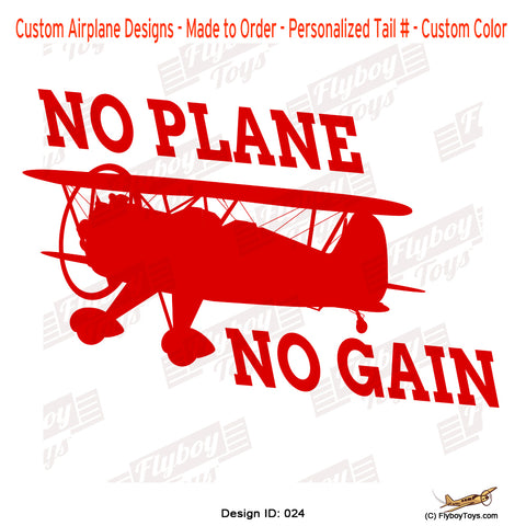 No Plane No Gain Airplane Aviation Design