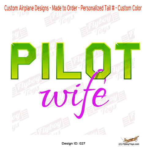 Pilot Wife Airplane Aviation Design