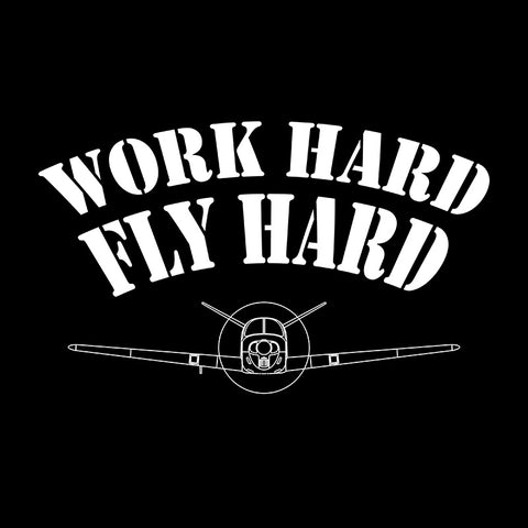 Work Hard Fly Hard Airplane Aviation Design