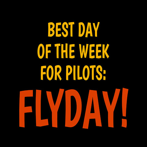 Best Day of the Week Aviation Airplane Design