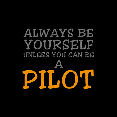 Always Be Yourself Aviation Airplane Design