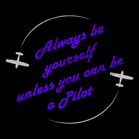 Always Be Yourself 2 Aviation Airplane Design