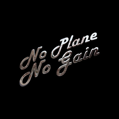 No Plane No Gain 2 Aviation Airplane Design