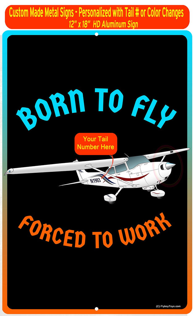 Cessna 172 Born To Fly Sign