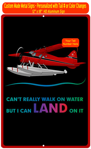 Can't Walk on Water Metal HD Airplane Sign - AIR458DHC2FL-RB1