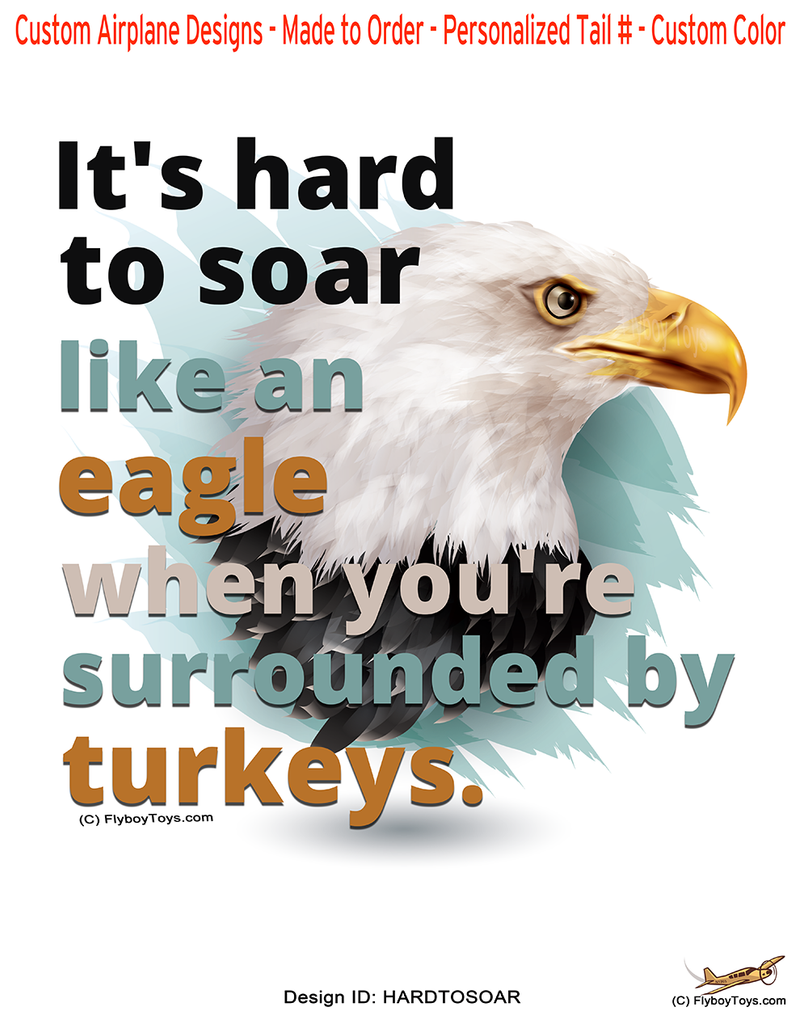 It's Hard to Soar Like an Eagle Design