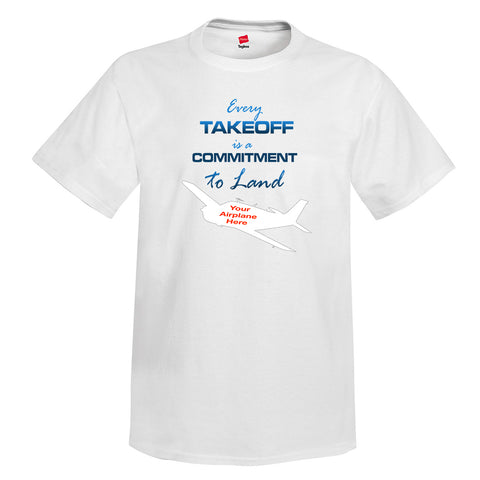Every Takeoff Airplane Theme  T-Shirt - Personalized w/ Your Airplane
