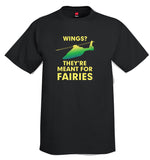 Wings Meant For Fairies Airplane Aviation T-Shirt
