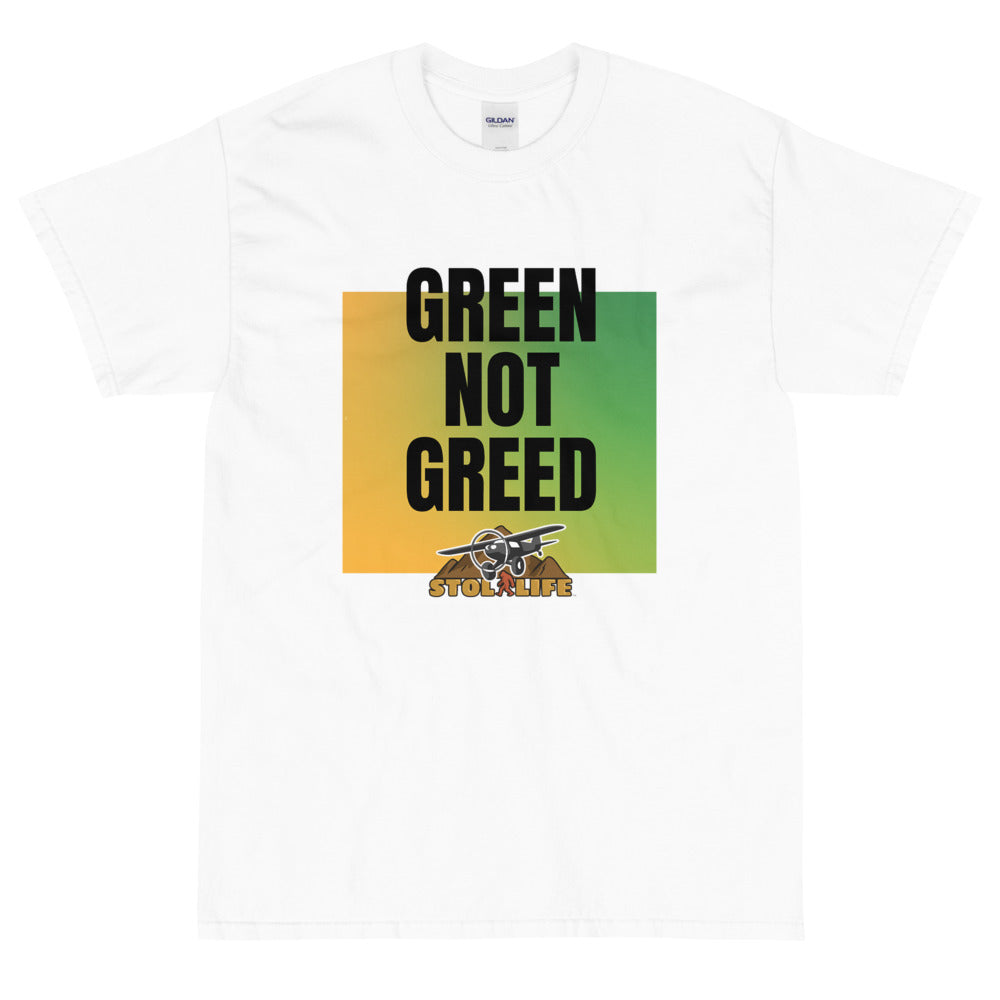 Stol Life Green Not Greed T-Shirt