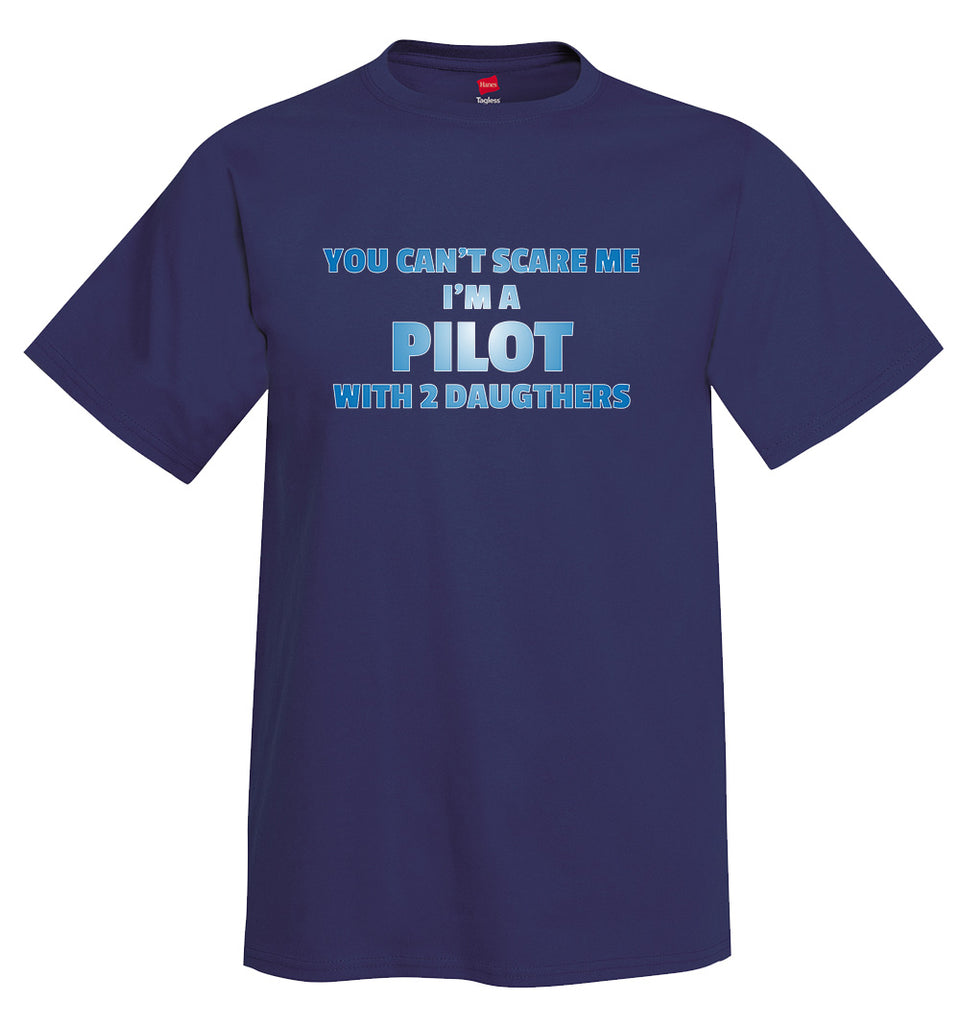 You Can't Scare Me Airplane Aviation T-Shirt