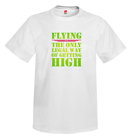 The Only Legal Way Airplane Aviation T-Shirt