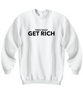 Image of Thou Shalt Get Rich Sweatshirt 5