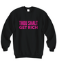 Image of Thou Shalt Get Rich Sweatshirt 2