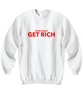 Image of Thou Shalt Get Rich Sweatshirt 4