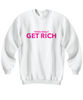 Image of Thou Shalt Get Rich Sweatshirt 1