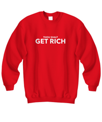 Thou Shalt Get Rich Sweatshirt 6