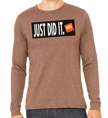 Just Did It - Just Do It L/S Tee