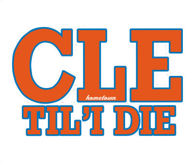 CLE TIL I DIE Sticker