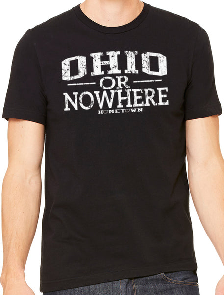Ohio or Nowhere Tee