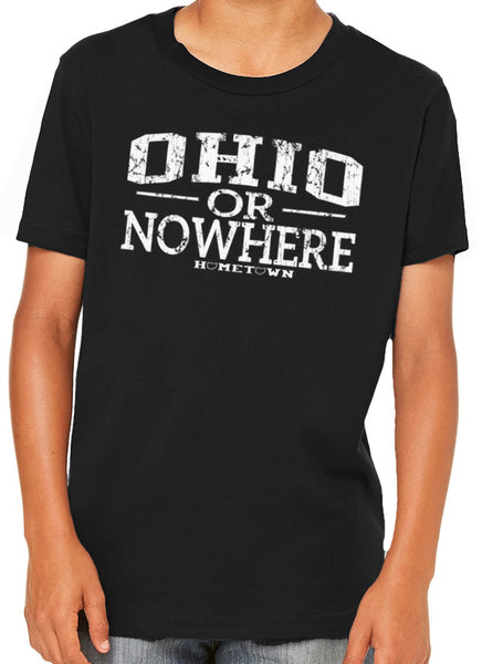 Ohio or Nowhere Kids Tee