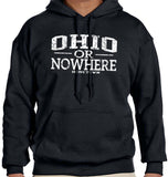 Ohio or Nowhere Hoodie