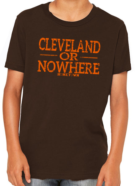 Cleveland or Nowhere Kids Tee