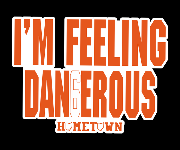 I'm Feeling Dangerous Sticker