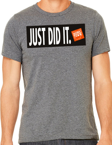 Just Did It - Just Do It Tee