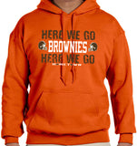Here We Go Brownies Hoodie