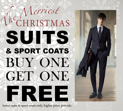 Buy One Get One FREE on Select Suits and Sport Coats!!!!